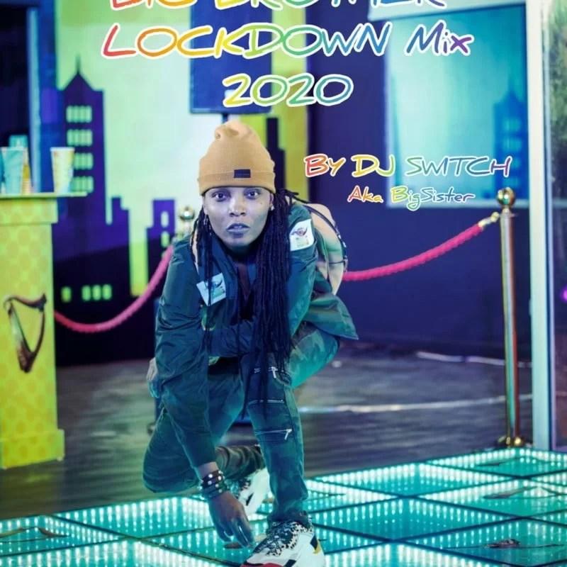 DJ Switch Big Brother Naija Mix