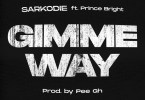 Sarkodie Gimme Way Mp3 Download