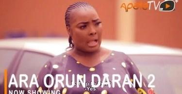 DOWNLOAD Ara Orun Daran 2 Yoruba