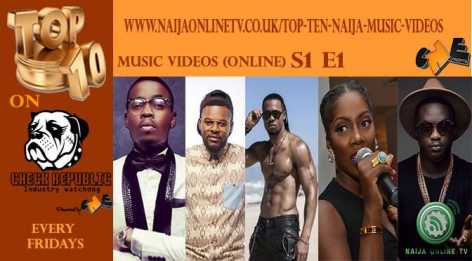 Top Ten Naija Music Videos S1 E1