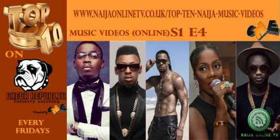 Top Ten Naija Music Videos S1 E4