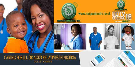 CARING FOR ILL OR AGED RELATIVES IN NIGERIA BY JULIET OKOYE