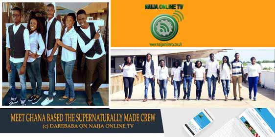 MEET GHANA BASED THE SUPERNATURALLY MADE CREW