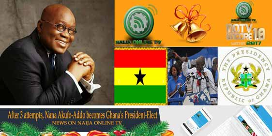 After 3 attempts, Nana Akufo-Addo becomes Ghana's President-Elect