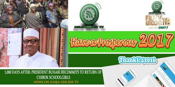 1,000 DAYS AFTER: PRESIDENT BUHARI RECOMMITS TO RETURN OF CHIBOK SCHOOLGIRLS