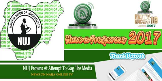NUJ Frowns At Attempt To Gag The Media