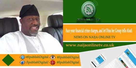 Face your financial crime charges, and let Dino be: Group tells Abati