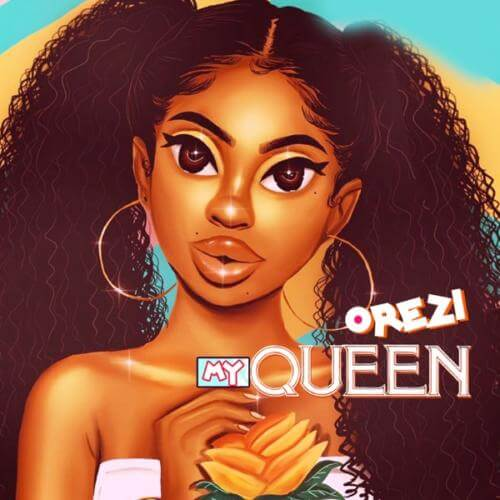 Download Music Orezi – My Queen