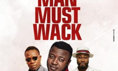 "DOWNLOAD mp3: MC Galaxy – ""Man Must Wack"" ft. Harrysong x Duncan Mighty"