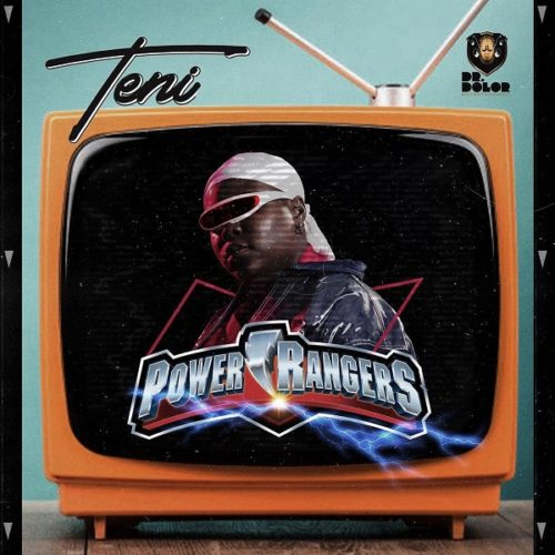 """DOWNLOAD MP3: Teni – """"Power Rangers"""" (Prod. By JaySynths)"""