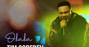 DOWNLOAD SONG: Tim Godfrey – Okaka