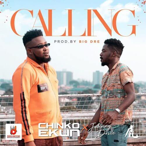 "DOWNLOAD Mp3: Chinko Ekun x Johnny Drille – ""Calling"" 1"