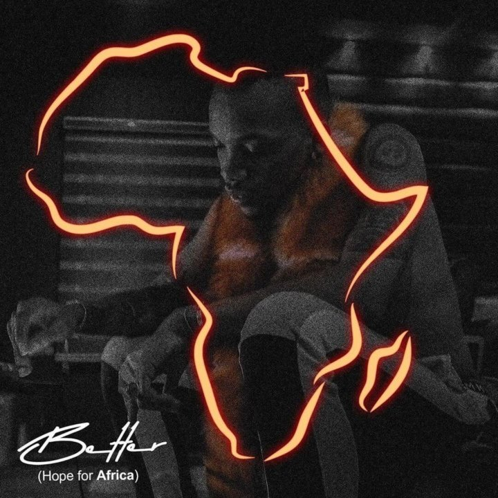[DOWNLOAD Music] Tekno – Better (Hope For Africa)