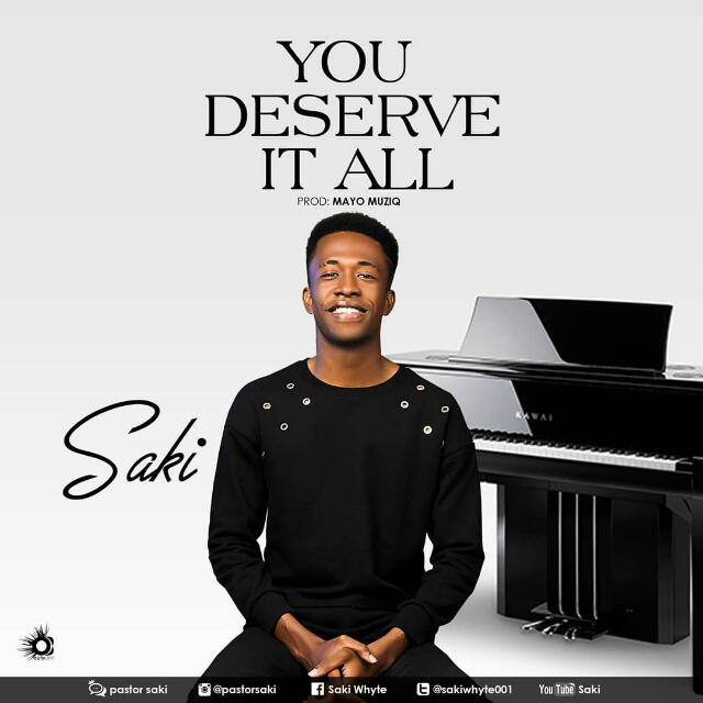 DOWNLOAD MP3: Saki – You Deserve It All