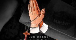 "DOWNLOAD Mp3: Junior Boy – ""Pray For Me"""