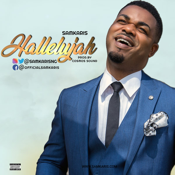 DOWNLOAD MP3: Samkaris – Halleluyah
