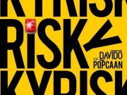 "DOWNLOAD Mp3: Davido – ""Risky"" ft. Popcaan"