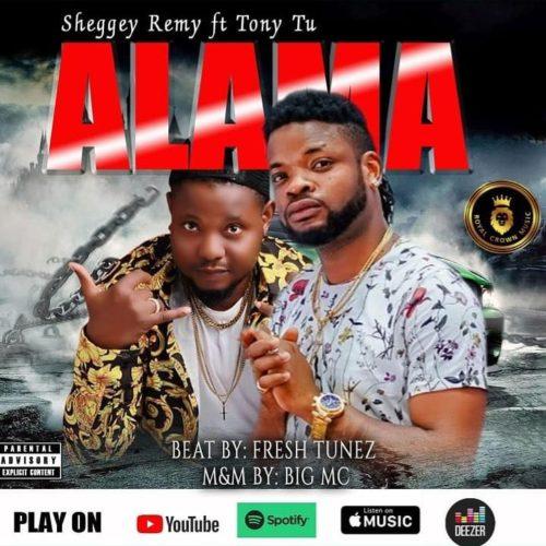 DOWNLOAD Mp3: Sheggey Remy – Alama ft. Tony Tu