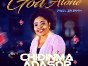 DOWNLOAD MP3: Chidinma Adasor – God Alone