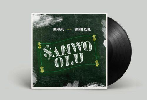"DOWNLOAD: Dapiano x Wande Coal – ""Sanwo Olu"" width="
