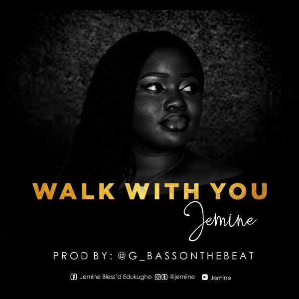 DOWNLOAD SONG: Jemine – Walk With You