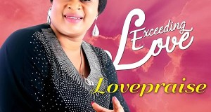 DOWNLOAD mp3: Lovepraise – Exceeding Love