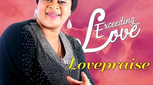 DOWNLOAD mp3: Lovepraise – Exceeding Love