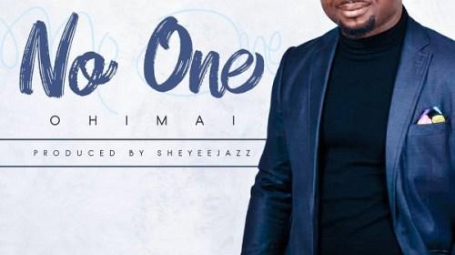 DOWNLOAD MP3: Ohimai – No One