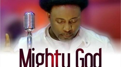 DOWNLOAD mp3: Samsong – Mighty God