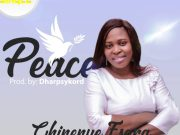 DOWNLOAD Audio: Chinenye Esara – Peace