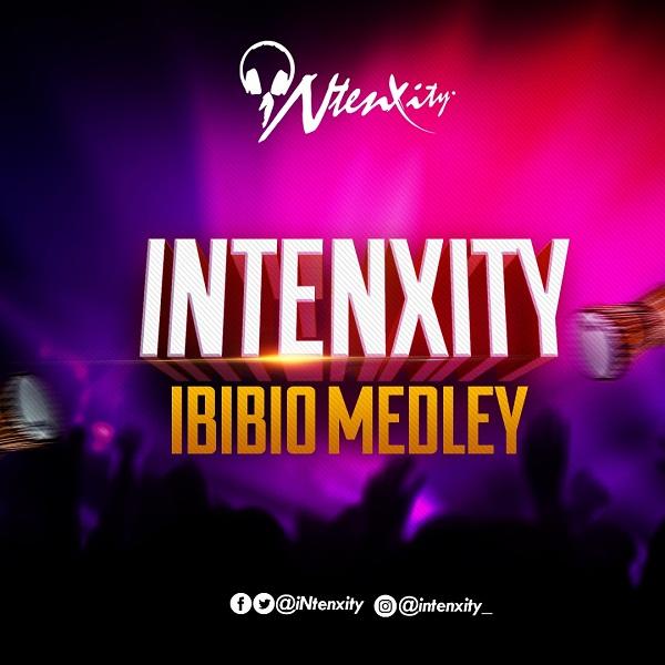 "DOWNLOAD MP3: iNtenxity – ""Ibibio Worship Medley"