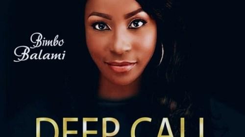 DOWNLOAD MP3: Bimbo Balami – Deep Call