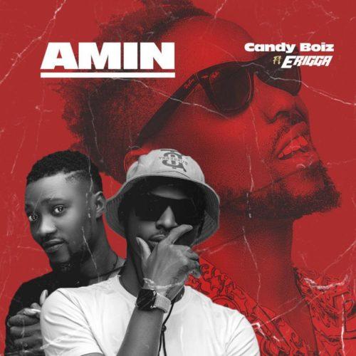 DOWNLOAD Mp3: CandyBoiz – Amin ft. Erigga (Prod. Kulboy)