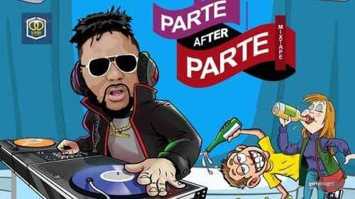 DOWNLOAD: DJ Baddo – Parte After Parte Mix