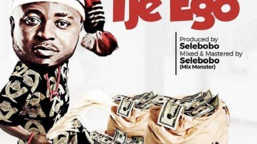 DOWNLOAD MP3: MC Galaxy – Ije Ego (Prod. Selebobo)
