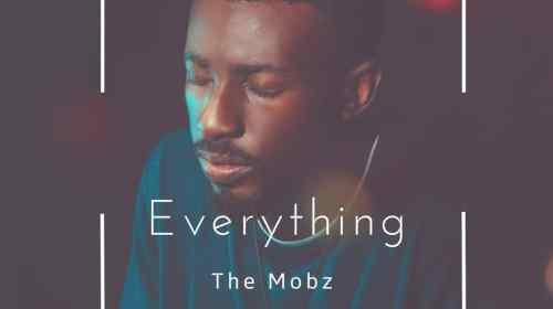 DOWNLOAD MP3: The Mobz – Everything