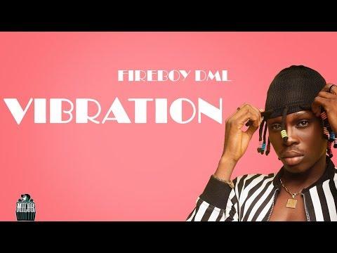 Fireboy – Vibration Lyrics