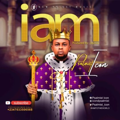 DOWNLOAD mp3: Psalmist Icon – I Am