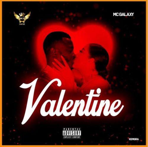 Download mp3: Mc Galaxy – Valentine (Prod. by Masterkraft)