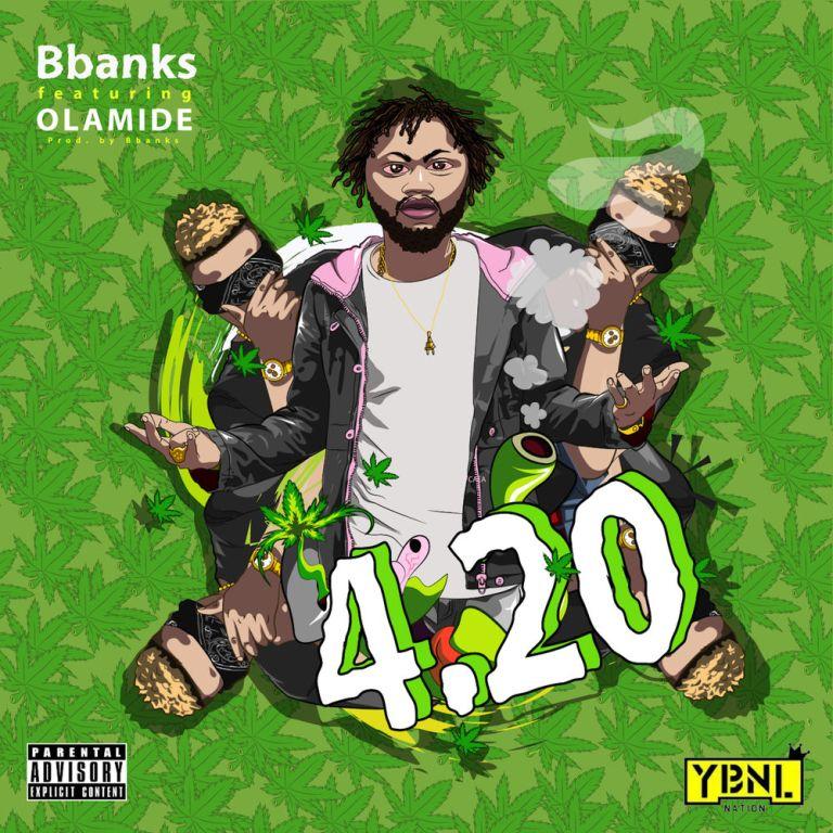DOWNLOAD MP3: BBanks ft. Olamide – 4.20