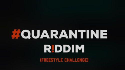 DOWNLOAD MP3: Ceeza Milli – Quarantine Riddim (Freestyle Challenge)