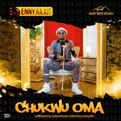 DOWNLOAD MP3: Enny Julius – Chukwuoma