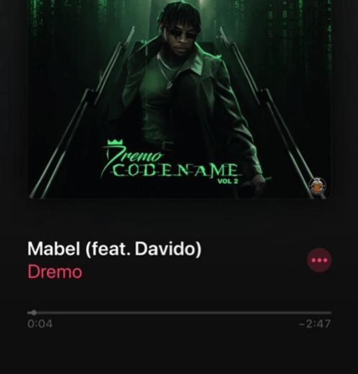 DOWNLOAD Mp3: Dremo – Mabel ft. Davido