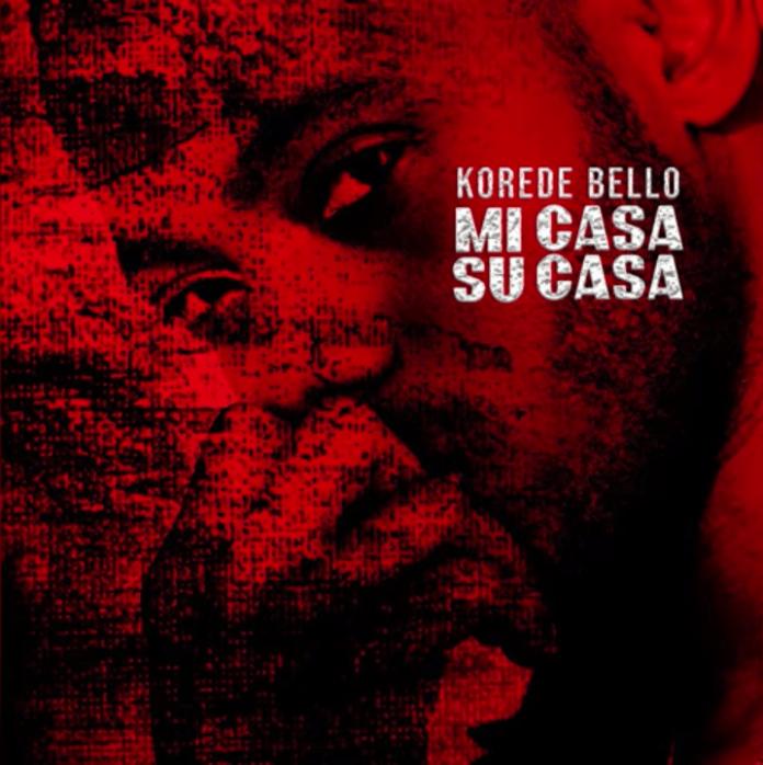 [Lyrics] Korede Bello – Mi Casa Su Casa