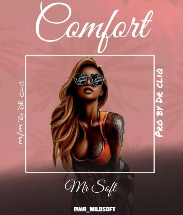 DOWNLOAD Mp3: Mr Soft – Comfort