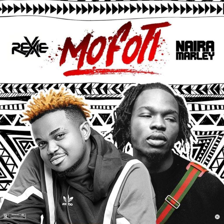 DOWNLOAD MP3: Rexxie x Naira Marley – Mofoti