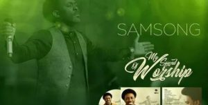 DOWNLOAD Mp3: Samsong – Jesus I Love You