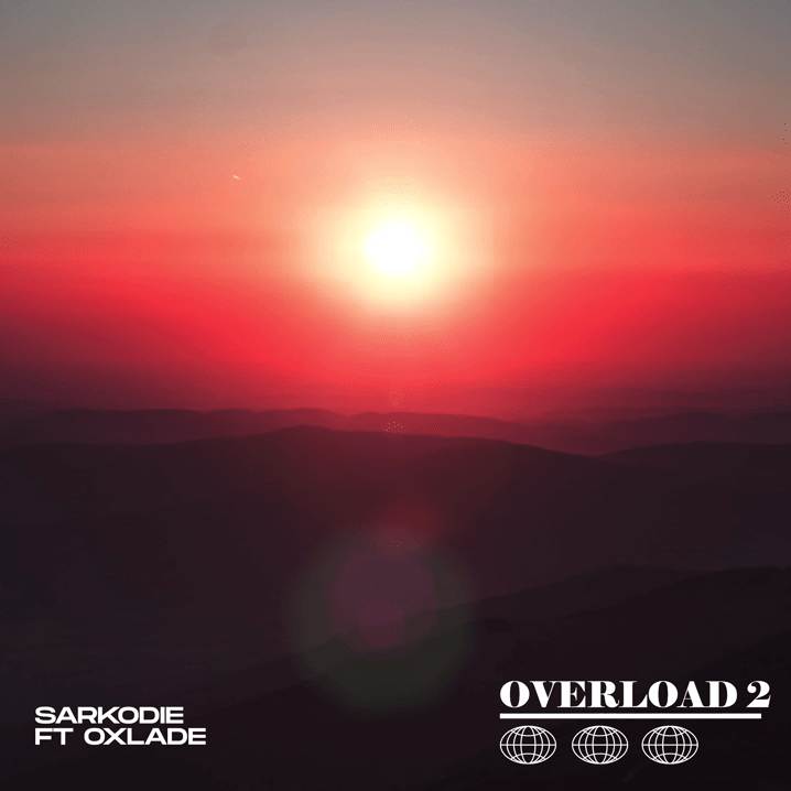 DOWNLOAD MP3: Sarkodie   ft. Oxlade – Overload 2