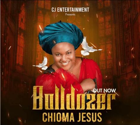 Chioma Jesus – Bulldozer | mp3 download, Video