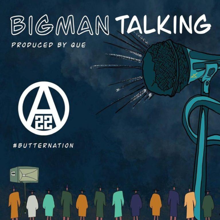 DOWNLOAD MP3: Ajebutter22 – Big Man Talking